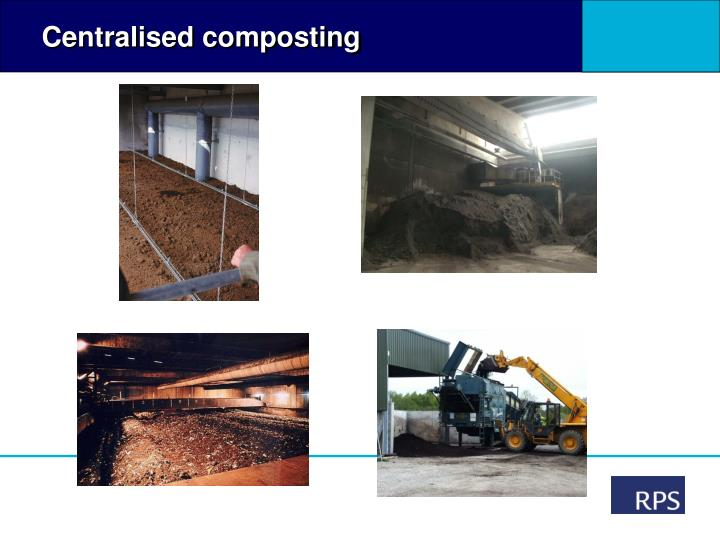 Centralised composting