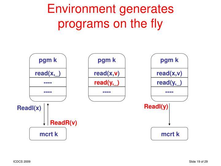 Environment generates