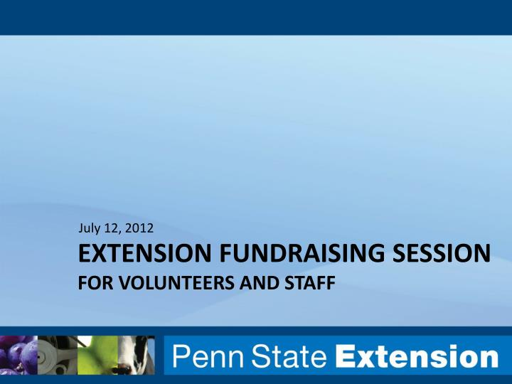 Extension fundraising session for volunteers and staff