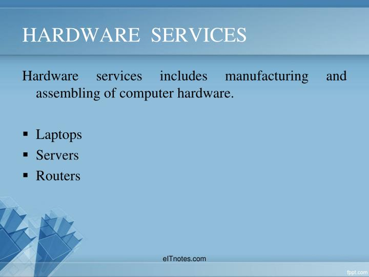 HARDWARE  SERVICES