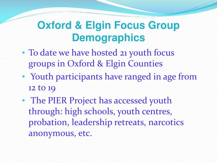 Oxford & Elgin Focus Group Demographics