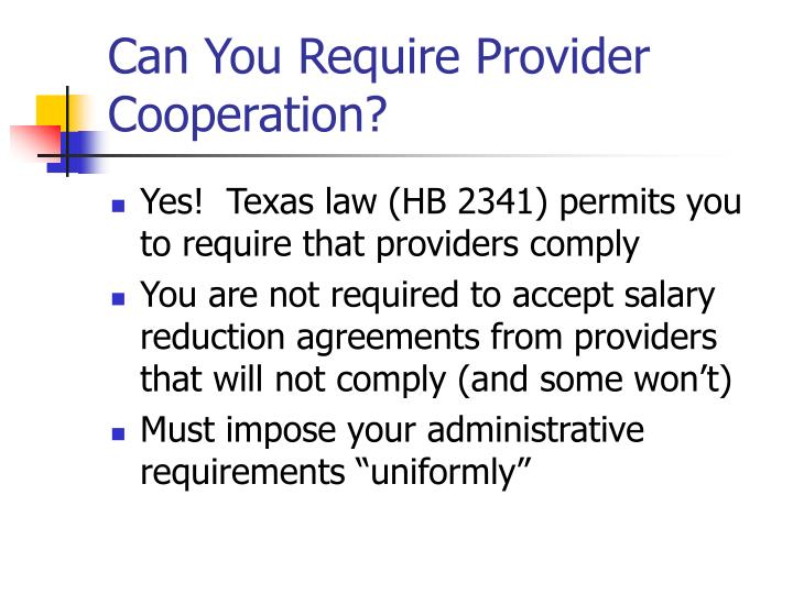 Can You Require Provider Cooperation?