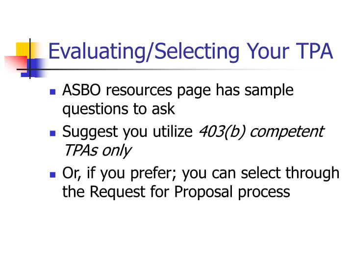 Evaluating/Selecting Your TPA
