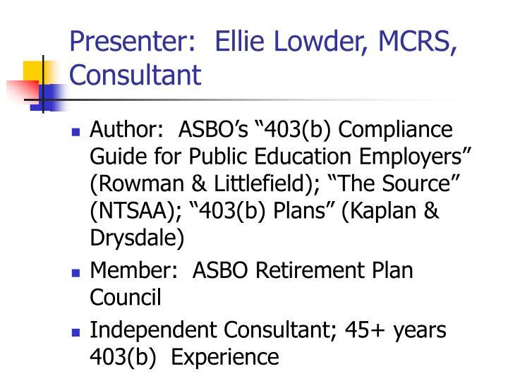 Presenter ellie lowder mcrs consultant