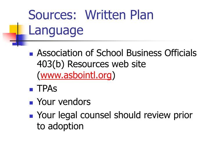 Sources:  Written Plan Language