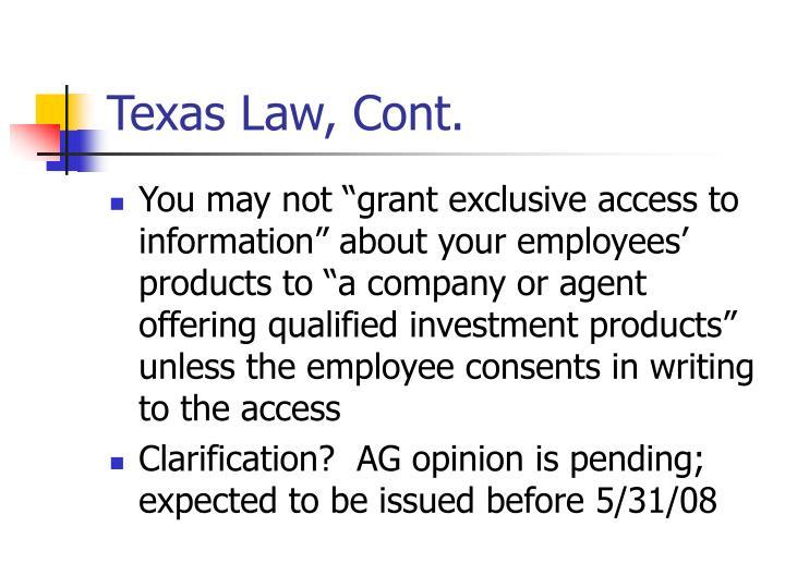 Texas Law, Cont.