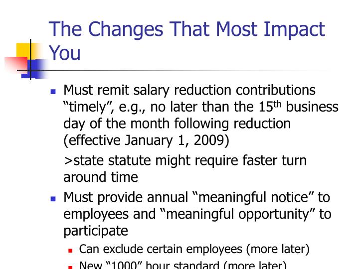 The Changes That Most Impact You