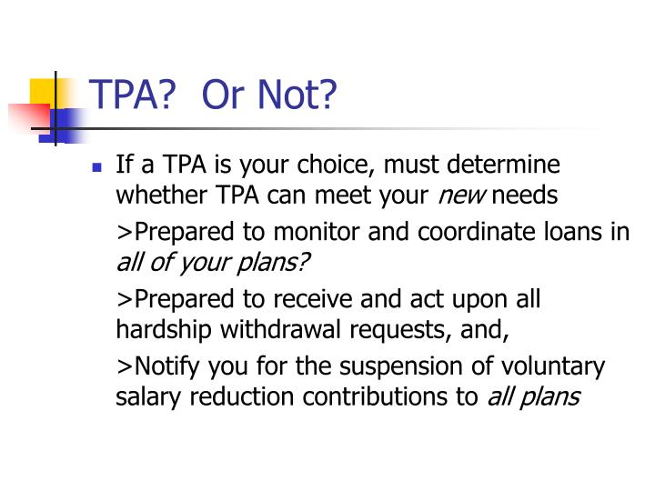 TPA?  Or Not?