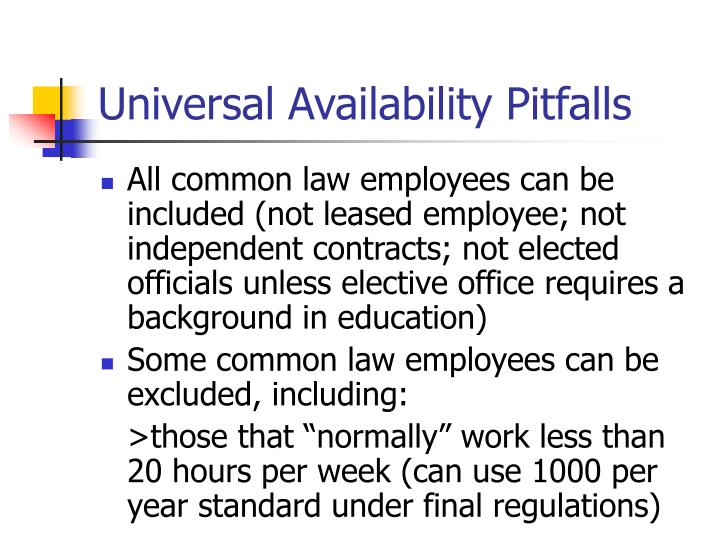 Universal Availability Pitfalls