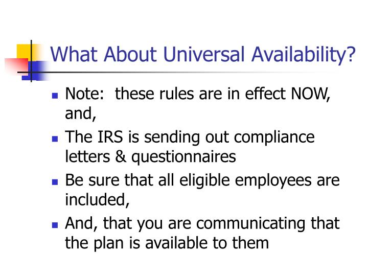 What About Universal Availability?