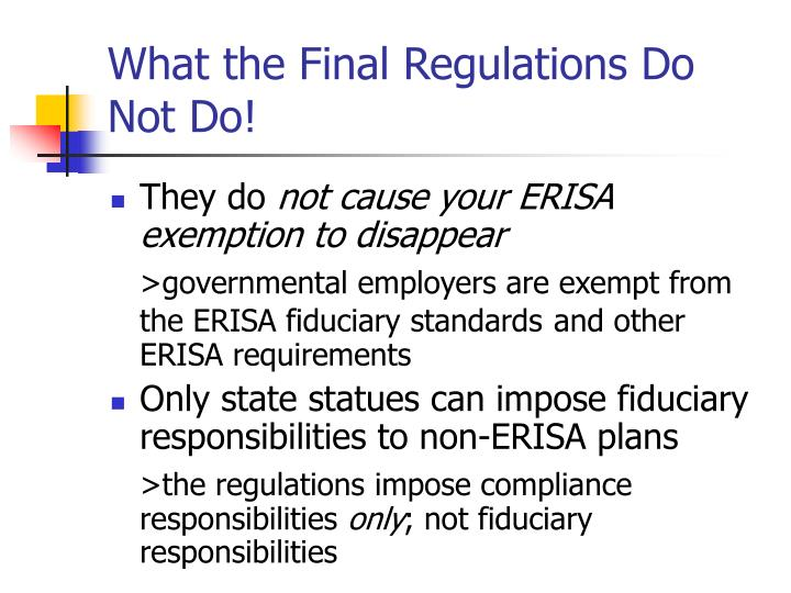 What the Final Regulations Do Not Do!