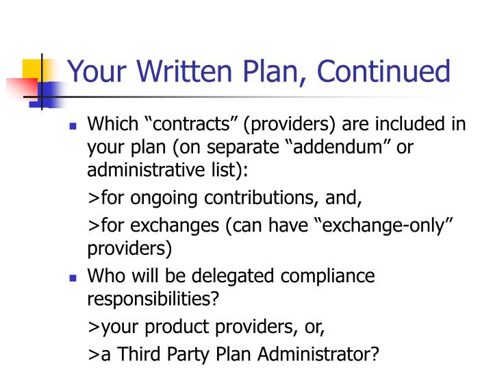 Your Written Plan, Continued
