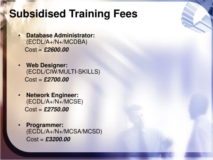 Subsidised Training Fees