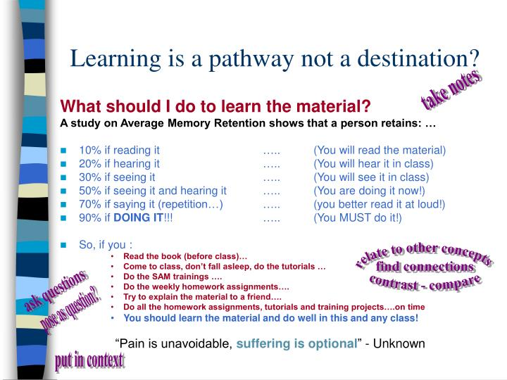 Learning is a pathway not a destination?