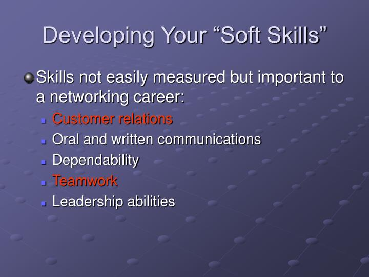 """Developing Your """"Soft Skills"""""""