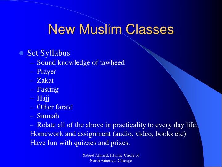 New Muslim Classes