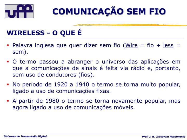 WIRELESS - O QUE É