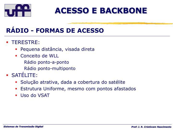 RÁDIO - FORMAS DE ACESSO