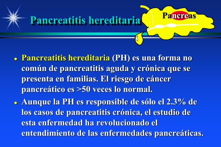 Pancreatitis hereditaria
