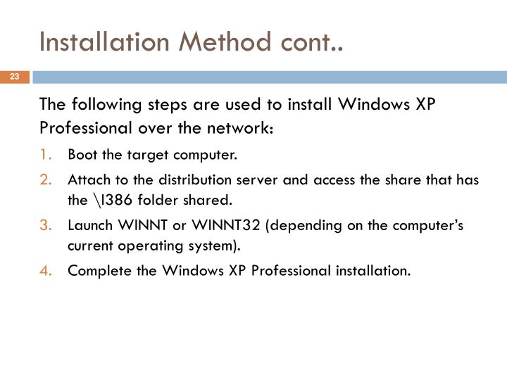 Installation Method cont..