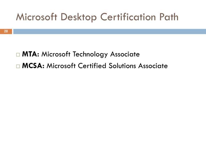 Microsoft Desktop Certification Path