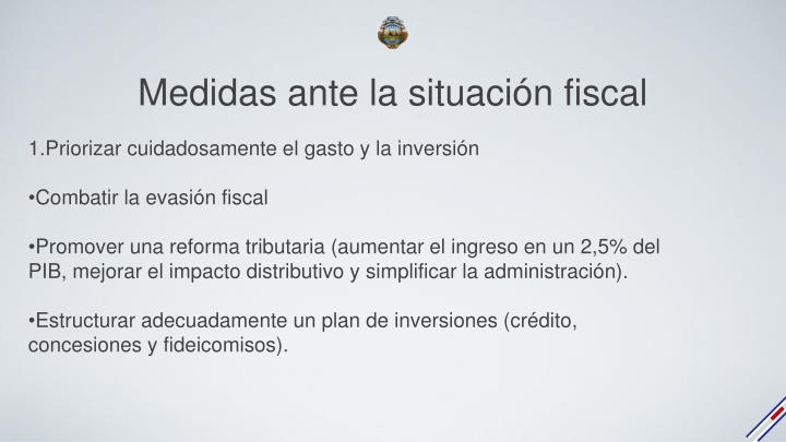 Medidas ante la situación fiscal