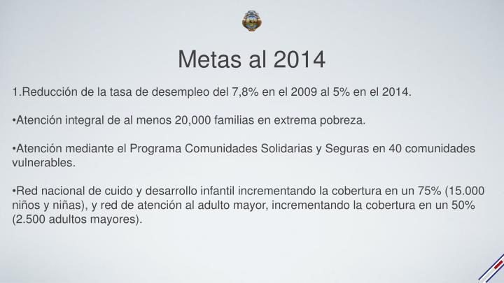 Metas al 2014