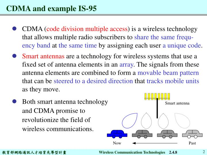 Cdma and example is 95