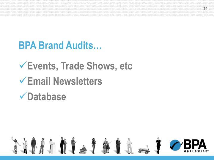 BPA Brand Audits…