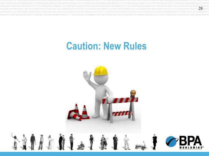 Caution: New Rules