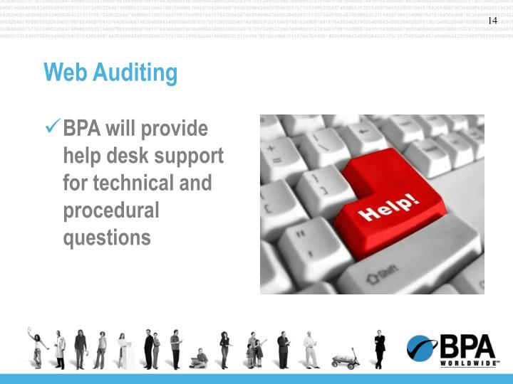 BPA will provide help desk support for technical and procedural questions