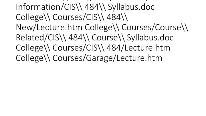 vti_backlinkinfo:VX|College\ Courses/Test/Examination.htm College\ Courses/CIS\ 484\ New/Course\ Information/CIS\ 484\ Syllabus.doc College\ Courses/CIS\ 484\ New/Lecture.htm College\ Courses/Course\ Related/CIS\ 484\ Course\ Syllabus.doc Co