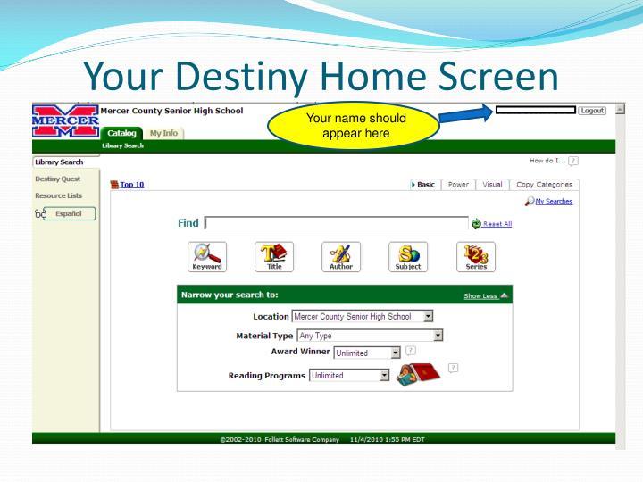Your Destiny Home Screen