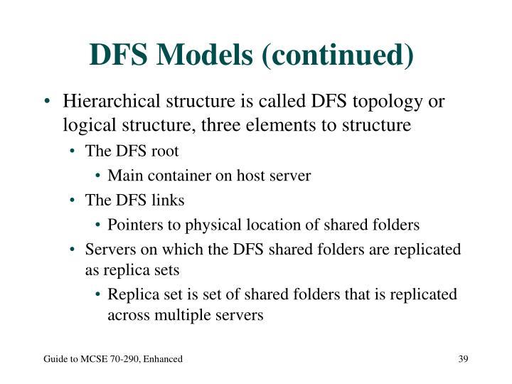 DFS Models (continued)