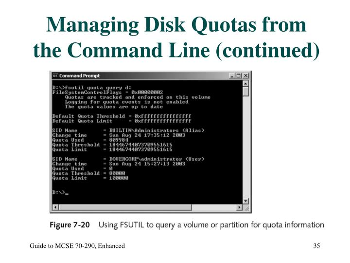 Managing Disk Quotas from the Command Line (continued)