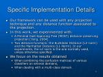 specific implementation details