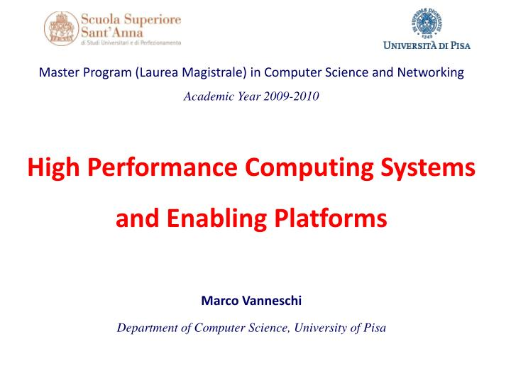 high performance computing systems and enabling platforms n.