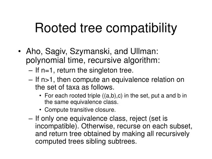 Rooted tree compatibility