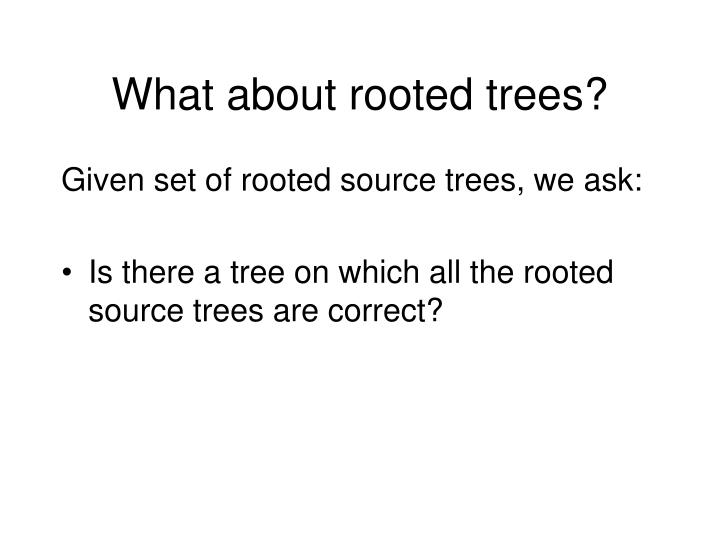 What about rooted trees?