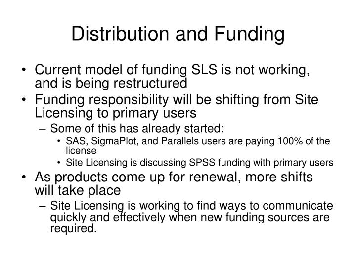 Distribution and Funding