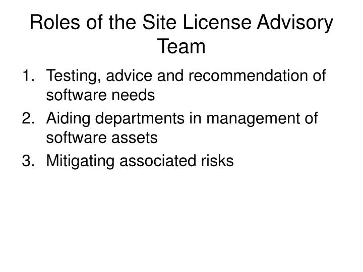 Roles of the Site License Advisory Team