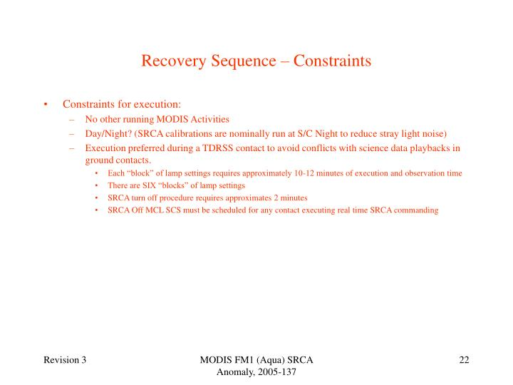 Recovery Sequence – Constraints