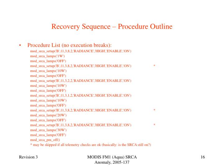 Recovery Sequence – Procedure Outline
