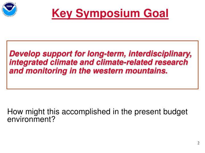 A key symposium goal