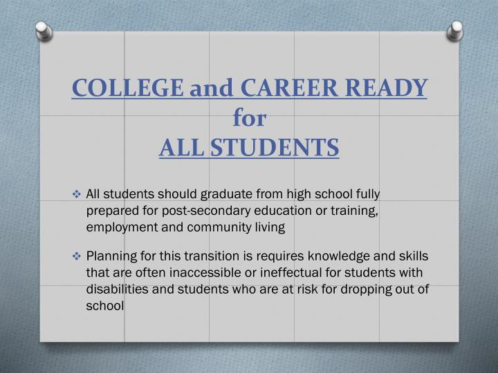 College and career ready for all students