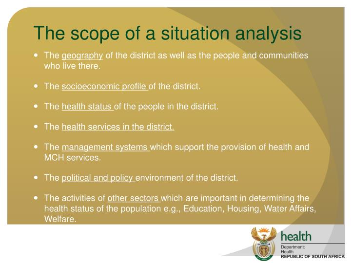 The scope of a situation analysis