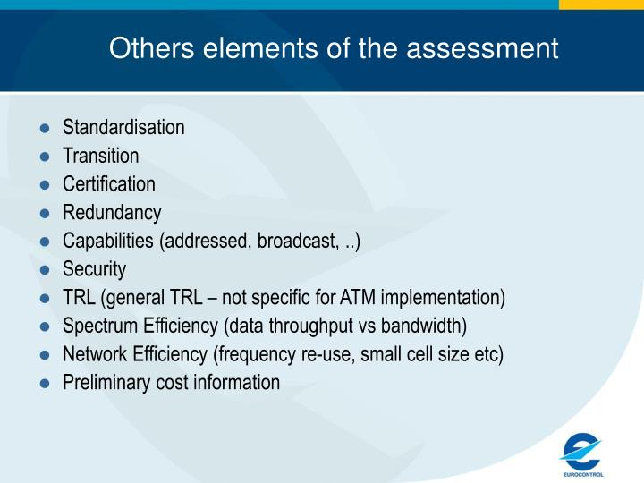 Others elements of the assessment