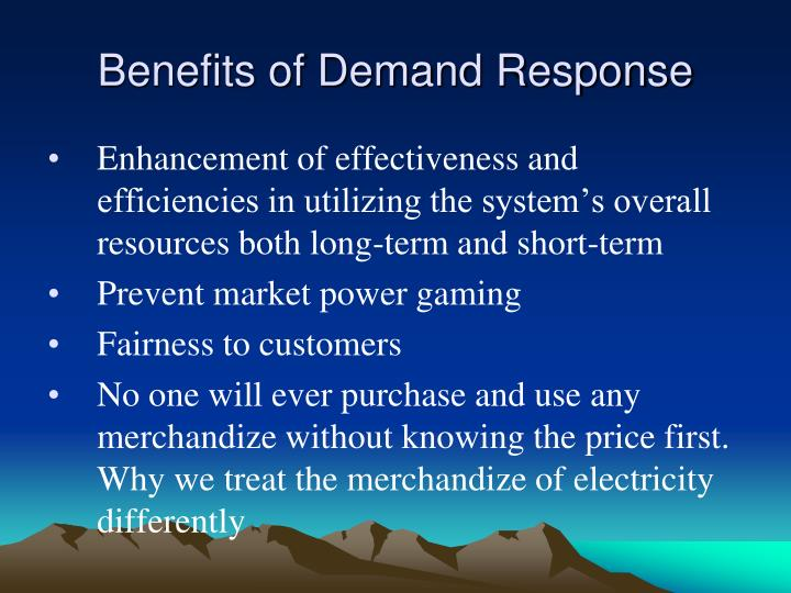 Benefits of Demand Response