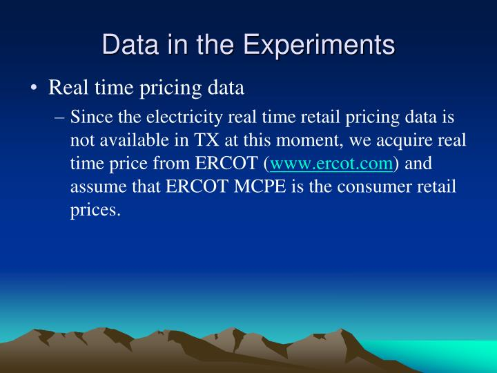 Data in the Experiments