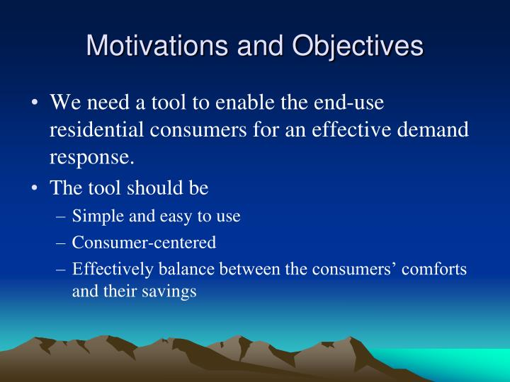 Motivations and Objectives
